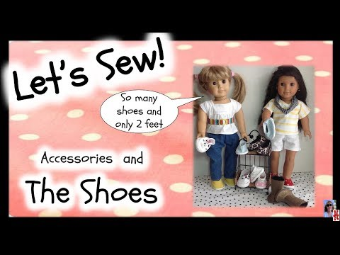 American Girl Doll Shoes And Boots, Easy How To Sew, Mix And Match Series