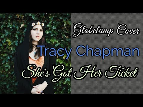 Globelamp cover  - Tracy Chapman - She's Got Her Ticket