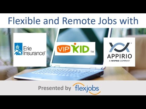 FlexJobs Webinar: Flexible and Remote Jobs with Erie Insurance, VIPKID, Appirio