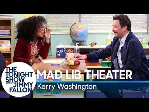 Mad Lib Theater with Kerry Washington