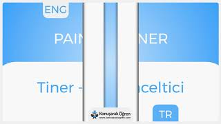 Paint thinner Nedir? Paint thinner İngilizce Türkçe Anlamı Ne Demek? Telaffuzu Nasıl Okunur?