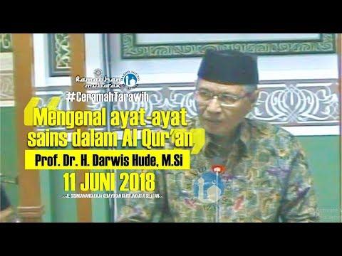 Ceramah Tarawih - 11/06/2018 - Prof. Dr. H. Darwis Hude, M.Si