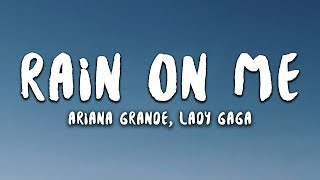 Download Lagu Lady Gaga Ariana Grande - Rain On Me MP3