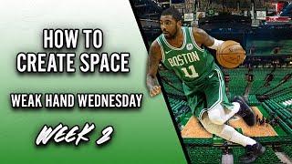 HOW TO CREATE SPACE - WEAK HAND WEDNESDAY - WEEK 2