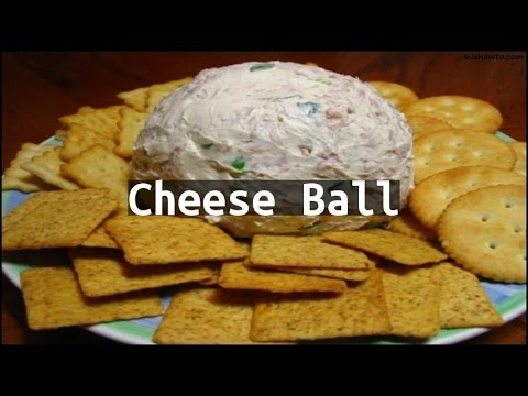 Recipe Cheese Ball
