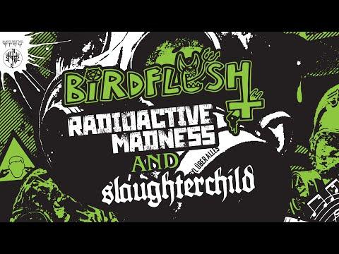 "BIRDFLESH ""Radioactive Madness"" + ""Slaughterchild"" (Double Track Premiere)"