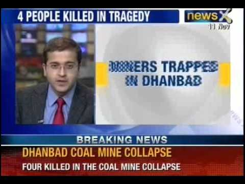 Mining Accident: Four Dead, Over 50 Miners Trapped In Coal Mine In Dhanbad - NewsX
