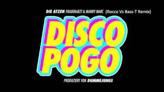 Frauenarzt And Manny Marc - Disco Pogo (Rocco Vs Bass-T Remix)
