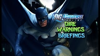 Dc Universe Online: Dire Warning Briefings