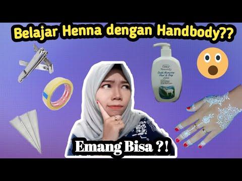 Cara Membuat Henna Dengan Handbody Belajar Henna Dengan Lotion Youtube