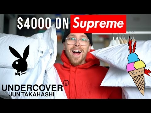 I spent ANOTHER $4000 on SUPREME | PLAYBOY, GUCCI, UNDERCOVER