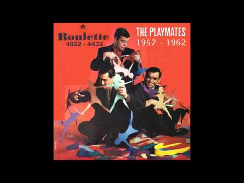 The Playmates - Roulette 45 RPM Records - 1957 - 1962
