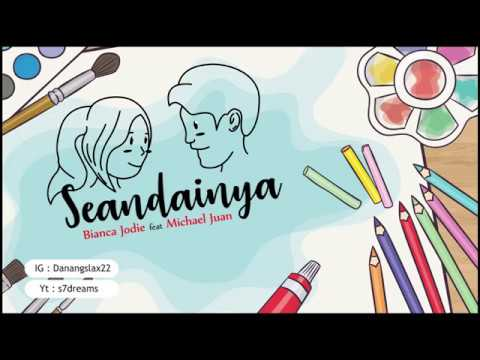 Seandainya - Bianca Jodie feat Michael Juan (Lyrics Version)