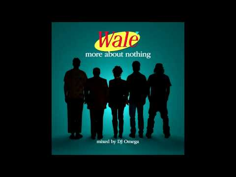 Wale-The War | More About Nothing (2010)