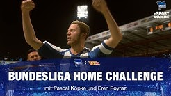 Bundesliga Home Challenge - Highlights - Derbysieger! - Köpke - Poyraz