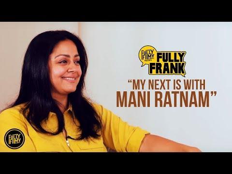 Jyotika - The next Mani Ratnam Lady | Fully Frank | Fully Filmy