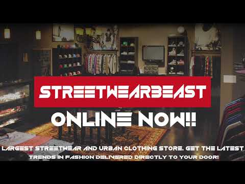 StreetWearBeast.com - ONLINE NOW! Largest streetwear and Urban clothing store!