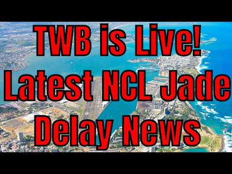TWB is Live! Bruce Has the Latest Update On The Norwegian Jade Delay Out of Miami