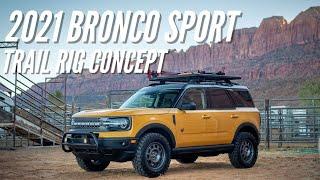 2021 Bronco Sport Trail Rig Concept Walk-Around | Bronco Nation