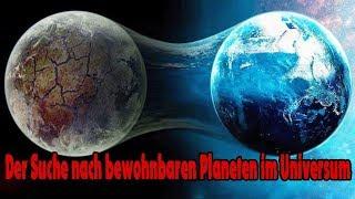 Zweite Erde im All - Der Suche nach bewohnbaren Planeten im Universum  Wissenschaft Deutsch