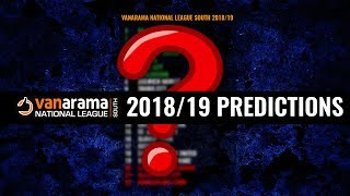 2018/19 PREDICTIONS I Vanarama National League South