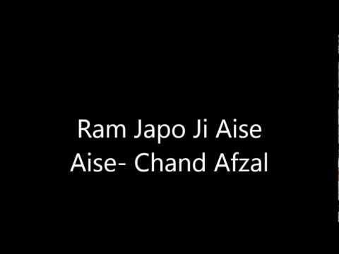 Ram Japo Ji Aise Aise- Chand Afzal