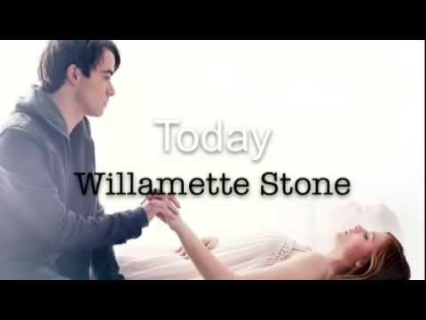 ❤️ Today - Willamette Stone (If I Stay Soundtrack) - Lyrics ❤️