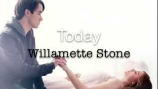 ❤️ Today - Willamette Stone (If I Stay Soundtrack) - Lyrics ❤️