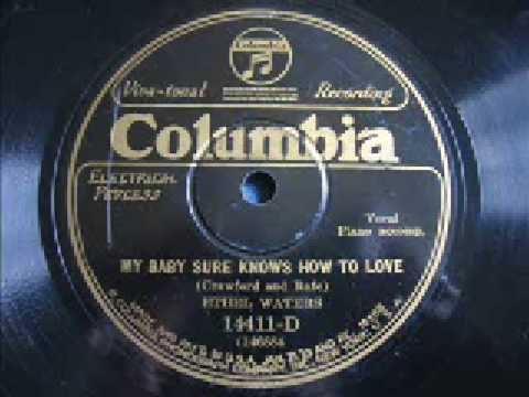 Ethel Waters - My baby sure know how to love