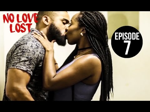 No Love Lost - Episode 7 | 7 of 8 #NoLoveLost