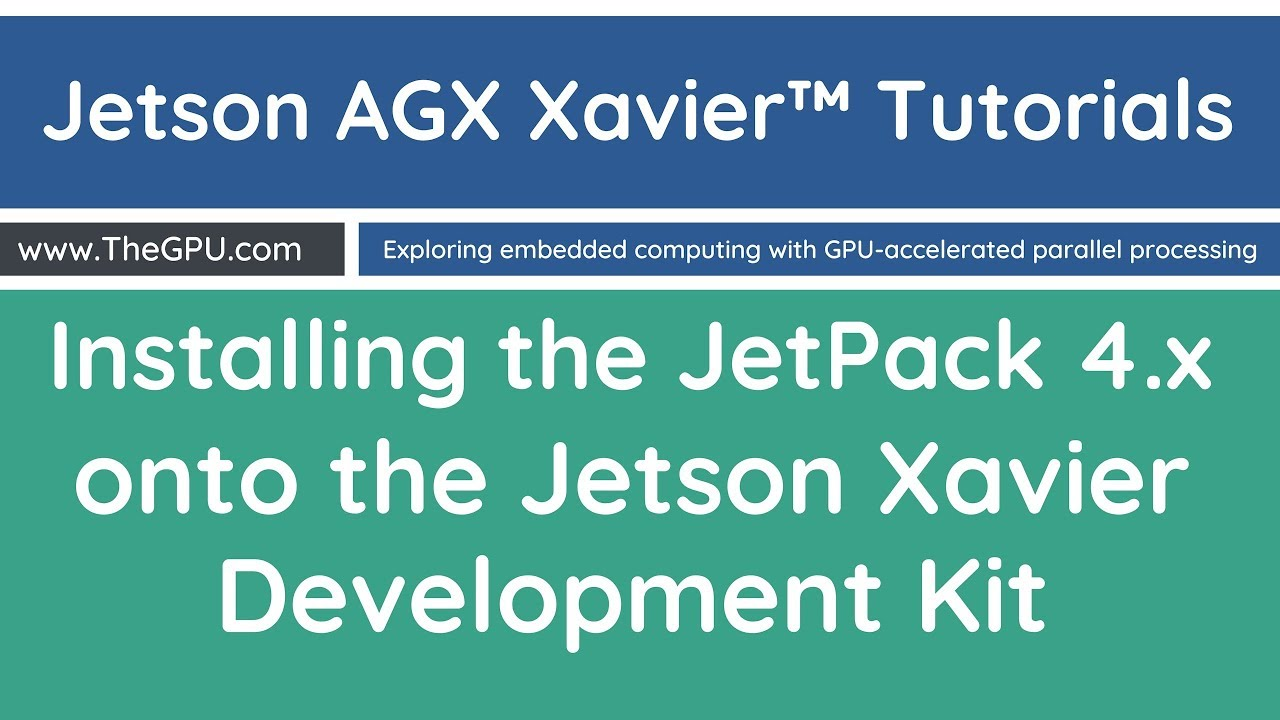 Installing the JetPack to the NVIDIA Jetson Xavier in 4K