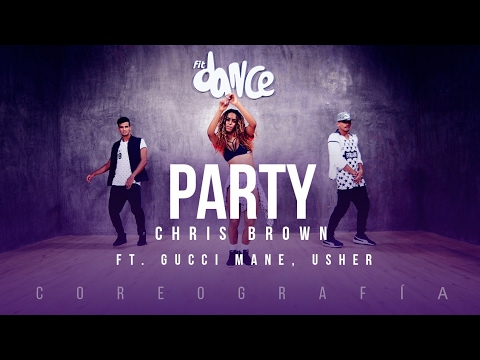 Party - Chris Brown ft. Gucci Mane, Usher - Choreography - FitDance Life