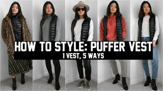 HOW TO STYLE: PUFFER VEST (1 VEST 5 WAYS)