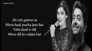 Wafa Ne Bewafai (LYRICS) - Arijit Singh , Neeti Mohan