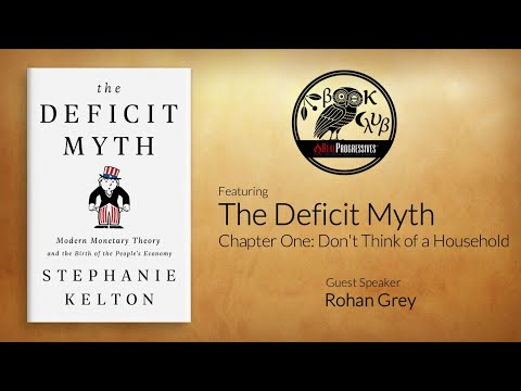 RP Book Club - The Deficit Myth: Ch 1 Don't Think of a Household