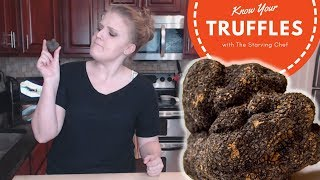 WHAT IS A BLACK TRUFFLE ANYWAY? | Know Your Food | The Starving Chef