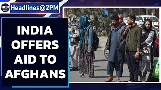 Russia: Taliban say India offered Afghanistan humanitarian aid in 2nd official meet   Oneindia News