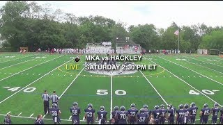 MKA Vs. Hackley Varsity Football Game Live HD