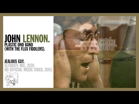 Jealous Guy - John Lennon and The Plastic Ono Band (with the Flux Fiddlers) (official music video)