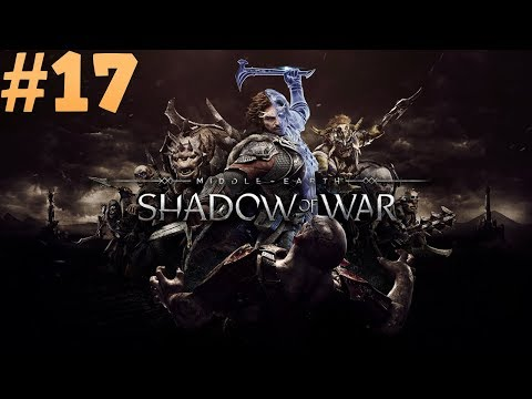 Let's Play Shadow of War  - Stealth focus Nemesis Difficulty Ep 17