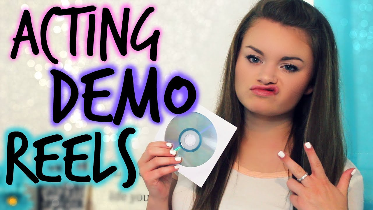 how to make a killer acting demo reel youtube