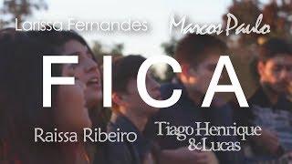 Baixar Anavitória - Fica ft. Matheus & Kauan - (Cover ) por Raissa & Larissa ft. Thiago Henrique & Lucas