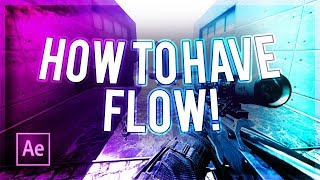 "How To Have ""Flow"" On Your Montage/Edit! (How To Make A Montage #1)"