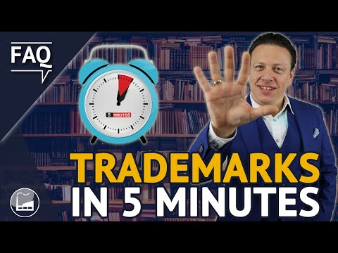 All You Need To Know About Trademarks In 5 Minutes | Trademark Factory FAQ #145