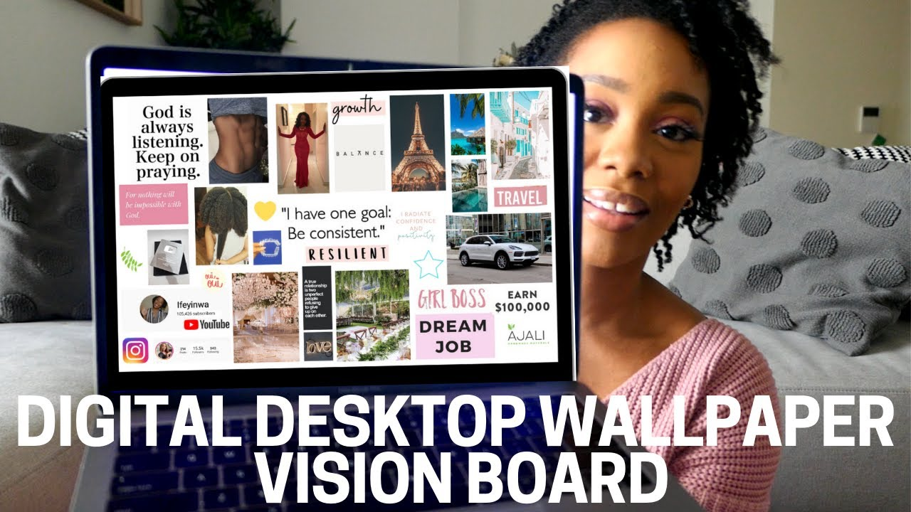 How To Make A  DIGITAL DESKTOP WALLPAPER VISION BOARD for FREE in 2020! | VISION BOARD TUTORIAL