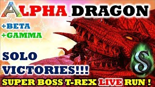 NEW! ALL DRAGONS - SOLO VICTORY !!! HOW TO BEAT ALPHA DRAGON, BETA DRAGON & GAMMA DRAGON - ARK 2017