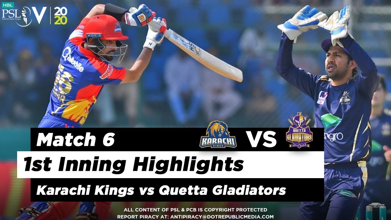 Karachi Kings vs Quetta Gladiators | 1st Inning Highlights | Match 6 | 23 Feb 2020 | HBL PSL 2020