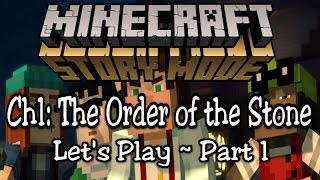 Minecraft Story Mode Let's Play Episode 1 Part 1: The Order Of The Stone (bonus Happy)