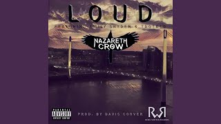 Provided to YouTube by Symphonic Distribution Loud (feat. Emily Sny...