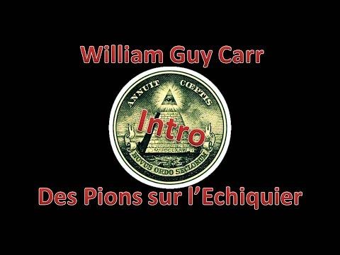 Des Pions sur L'échiquier - Intro (William Guy Carr)